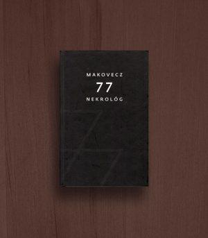 Makovecz 77 nekrológ