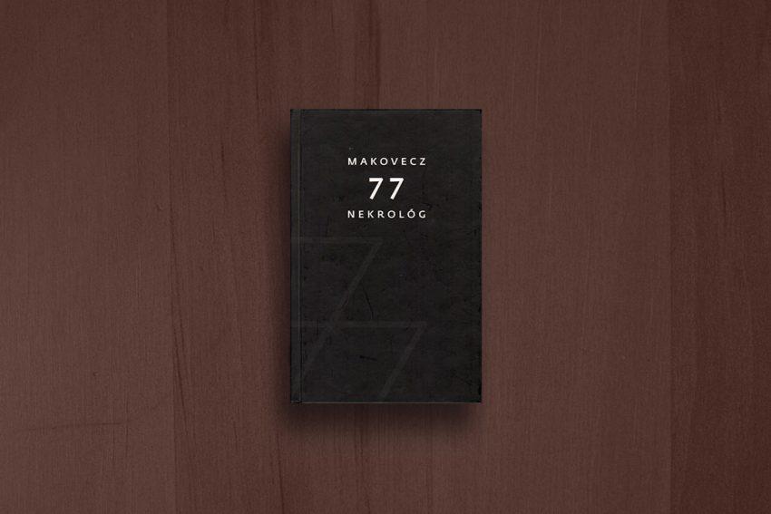 Makovecz 77 nekrológ (Makovecz 77 obituaries)