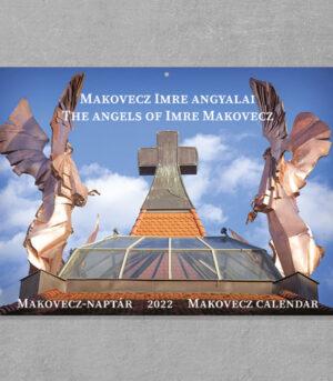 Makovecz-Naptár 2022 - Makovecz Imre Angyalai